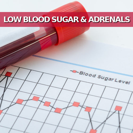 Low Blood Sugar and Adrenal Problems