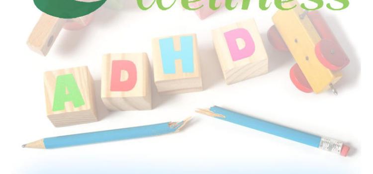 Naturopathic ADHD Treatments