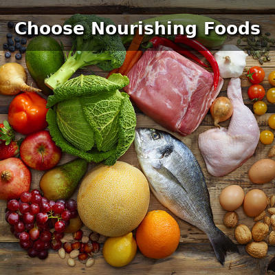 choose nourishing foods