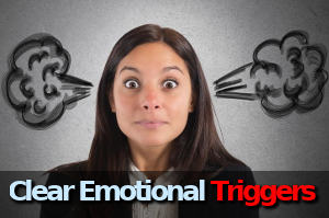 clear emotional triggers