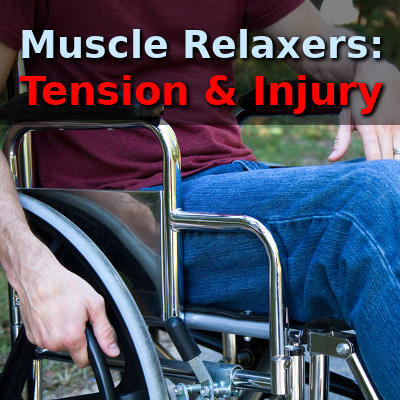 muscle relaxers, tension and injury