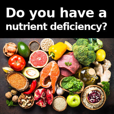do you have a nutrient deficiency